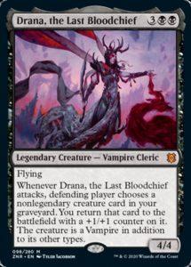 EDHリストのみ紹介その125(Drana, the Last Bloodchief/最後の血の長、ドラーナ-投稿デッキ)